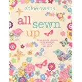 All Sewn Up - 35 exquisite projects using applique, embroidery, and moreby Chloe Owens