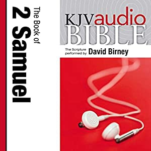 King James Version Audio Bible: The Book of 2 Samuel Performed by David Birney Audiobook