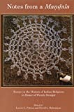 img - for Notes from a Mandala: Essays in the History of Indian Religions in Honor of Wendy Doniger book / textbook / text book