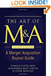 The Art of M&A, Fourth Edition: A...