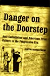 Danger on the Doorstep: Anti-Catholic...