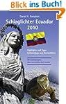 Schlaglichter Ecuador 2010: Highlight...