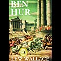 Ben-Hur Audiobook by Lew Wallace Narrated by Lloyd James