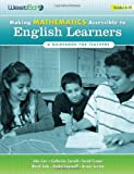 Making Mathematics Accessible to English Learners: A Guidebook for Teachers (0914409689) by John Carr