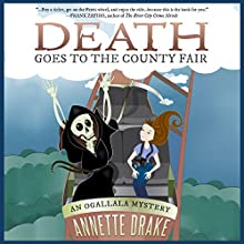 Death Goes to the County Fair: An Ogallala Mystery, Book 1 Audiobook by Annette Drake Narrated by Daniel F. Purcell