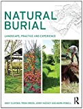 img - for Natural Burial: Landscape, Practice and Experience book / textbook / text book
