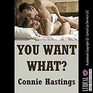 You Want What? Audiobook