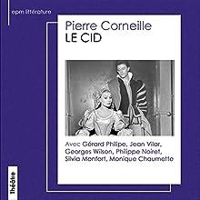 Le Cid Performance Auteur(s) : Pierre Corneille Narrateur(s) : Gérard Philipe, Jean Vilar, Philippe Noiret, Silvia Monfort