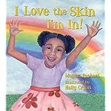 I Love the Skin I'm In! ~ Mayma Raphael