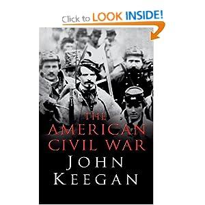 The American Civil War - John Keegan