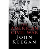 The American Civil Warby John Keegan