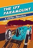 The Spy Paramount (British Library - British Library Spy Classics)