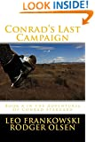 Conrad's Last Campaign: Book 8 in the Adventures Of Conrad Stargard (Volume 8)