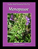 Herbs And Essential Oils For Menopause