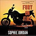 Fury on Fire: A Devil's Rock Novel Audiobook by Sophie Jordan Narrated by Christian Fox