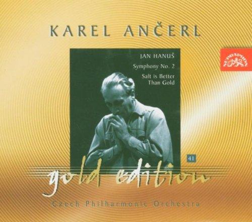 Ancerl Gold Edition 41: HANUS Salt Is Better Than Gold; Symphony No. 2