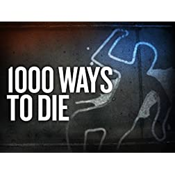 1000 Ways To Die Season 5