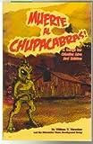 Muerte Al Chupacabras - A Script for Cthulha Live 3rd Edition