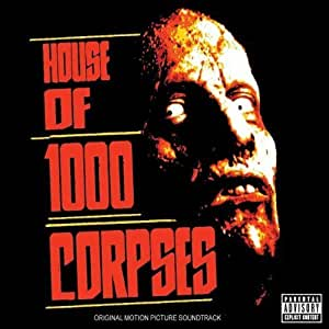 House of 1000 corpses soundtrack edition 2003 audio cd for House music 2003