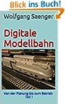 Digitale Modellbahn: Von der Planung...