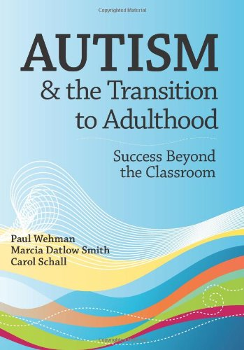 Autism & the Transition to Adulthood: Success Beyond...