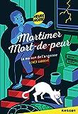 """Afficher """"Mortimer mort-de-peur La Maison de l'angoisse"""""""