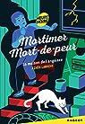 Mortimer Mort-de-Peur : la maison de l'angoisse par Laroche