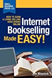 Image of Internet Bookselling Made Easy! How to Earn a Living Selling Used Books Online