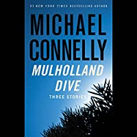 Mulholland Dive: Three Stories Hörbuch von Michael Connelly Gesprochen von: David W. Collins