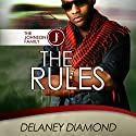 The Rules: Johnson Family, Volume 4 Audiobook by Delaney Diamond Narrated by Michael Pauley