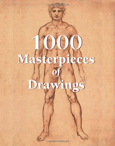 1000 Masterpieces Of Drawings (Book)