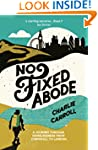 No Fixed Abode: A Journey Through Hom...