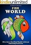 Fish World: Dive into the Fish World...