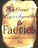 The Great Encyclopedia Of Faeries