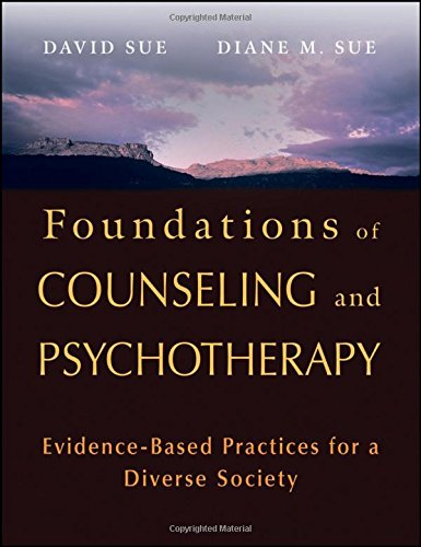 Foundations of Counseling and Psychotherapy: Evidence-Based Practices for a Diverse Society PDF