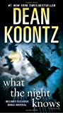 img - for What the Night Knows (with bonus novella Darkness Under the Sun): A Novel book / textbook / text book