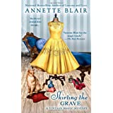 Skirting the Grave (Vintage Magic Mysteries)by Annette Blair