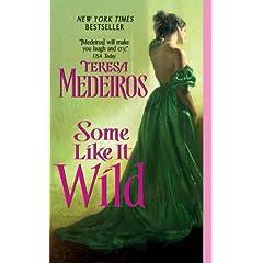 Some Like It Wild by Teresa Medeiros