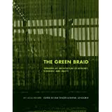 The Green Braid: Towards an Architecture of Ecology, Economy and Equity (The ACSA Architectural Education Series) ~ Kim Tanzer