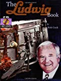 The Ludwig Book - A Business History and Dating Guide Book  - Book/CD-ROM (Softcover)