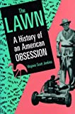512eiFpDrKL. SL160  Buy The Lawn: A History of an American Obsession