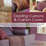 Creating Cushions and Cushion Covers:...