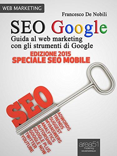 SEO Google Guida al web marketing con gli strumenti di Google PDF