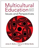 Multicultural Education: Issues and Perspectives [Paperback] [2009] 7 Ed. James A. Banks, Cherry A. McGee Banks