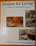 img - for Designs for Living: 175 Examples of Quality Home Interiors book / textbook / text book