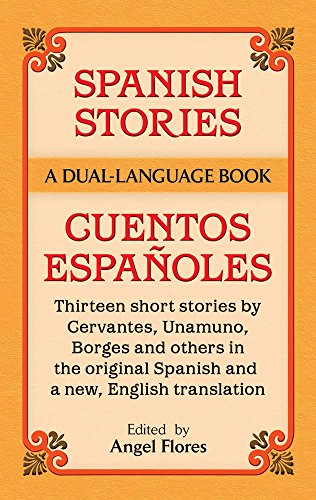 Spanish Stories / Cuentos Espa oles (A Dual-Language Book) (English and Spanish Edition)