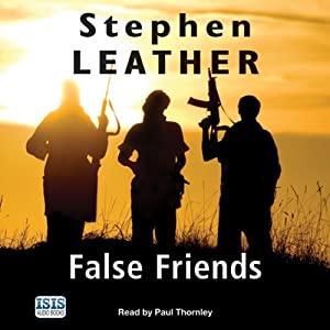 False Friends: Dan Shepherd, Book 9 | [Stephen Leather]