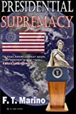 img - for Presidential Supremacy book / textbook / text book