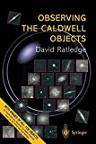 img - for Observing the Caldwell Objects by Ratledge, David (2000) Paperback book / textbook / text book