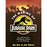 "The Making of ""Jurassic Park""by Don Shay"